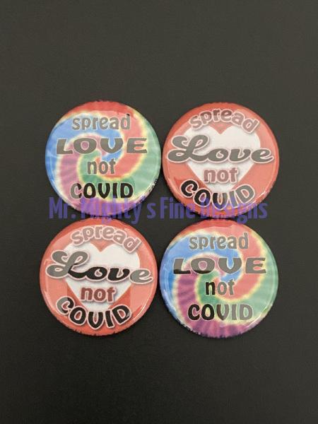 Spread LOVE not COVID